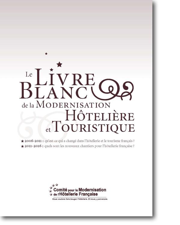 Parution du Livre Blanc de la Modernisation Hôtelière et Touristique