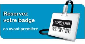 Commandez votre badge EquipHotel