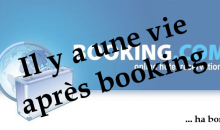 Il y a une vie après Booking.com – Vol. 4