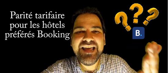 Parité tarifaire pour les hôtels préférés