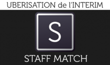 Uberisation de l'interim : la révolution Staffmatch