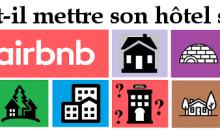 Faut-il mettre son hôtel sur Airbnb ?