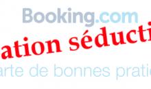 Découvrez l'opération de séduction de Booking avec sa charte des bonnes pratiques
