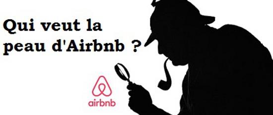 Qui veut la peau d'Airbnb ?
