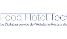 On vous dit tout du Food Hotel Tech : le 1er salon du digital dédié aux CHR
