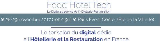 Pourquoi venir à Food Hotel Tech n'est pas une option mais une évidence ?