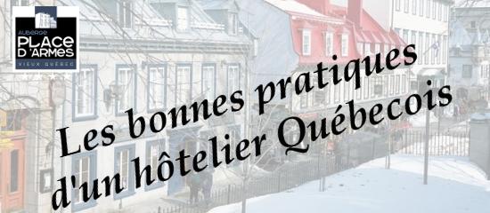 Les bonnes pratiques de l'Auberge Place d'Armes, hôtel à Québec